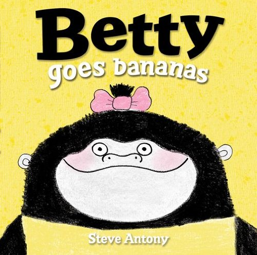 9780192738165: Betty Goes Bananas