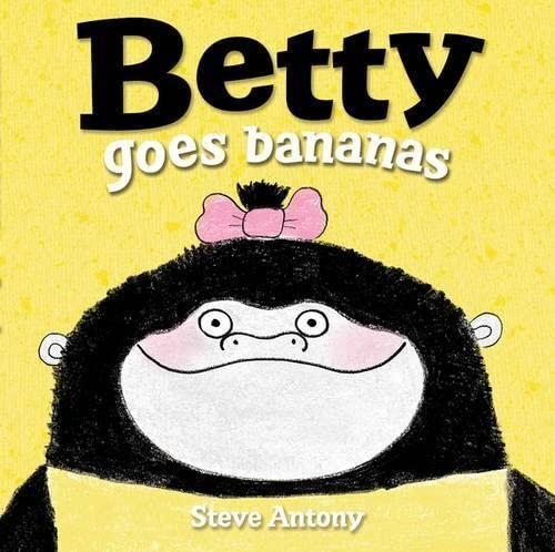 9780192738165: Betty Goes Bananas