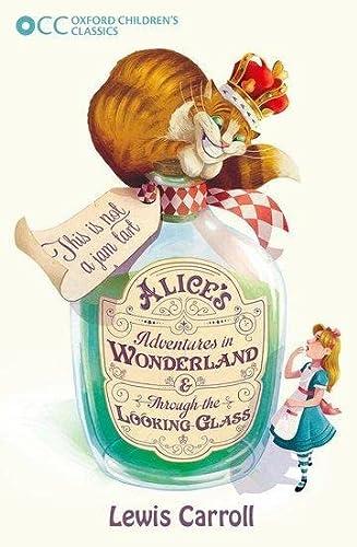 9780192738295: Alice's Adventures in Wonderland & Through the Looking-Glass (Oxford Children's Classics)