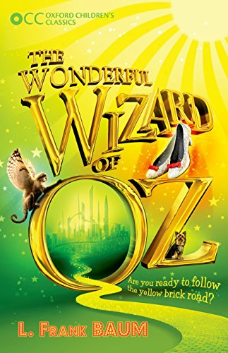 9780192738318: The Wonderful Wizard of Oz (Oxford Children's Classics)