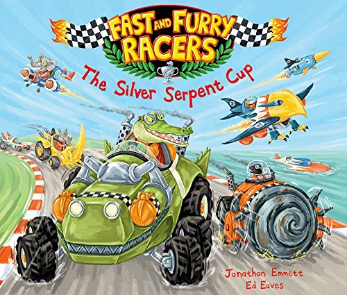 9780192738622: Fast and Furry Racers: The Silver Serpent Cup (Fast & Furry Racers)