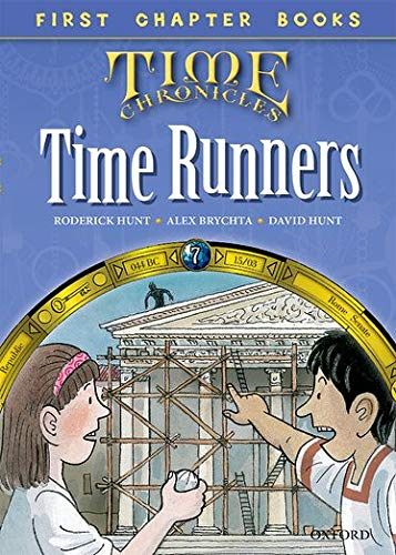 9780192739117: Oxford Reading Tree Read with Biff, Chip and Kipper: Level 11 First Chapter Books: The Time Runners