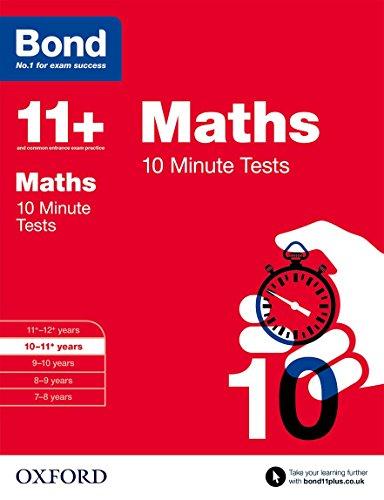 9780192740595: Bond 11+: Maths: 10 Minute Tests