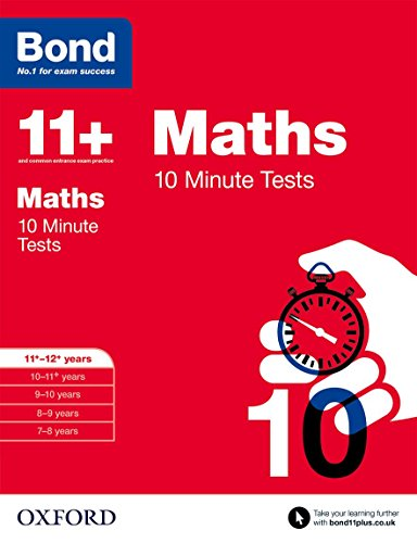 9780192740601: Bond 11+: Maths: 10 Minute Tests: 11+-12+ years