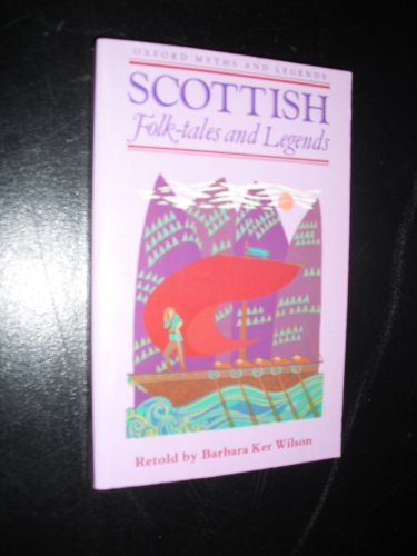 Scottish Folk-Tales and Legends (Oxford Myths and Legends)