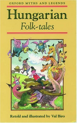 9780192741486: Hungarian Folk-Tales (Oxford Myths and Legends)
