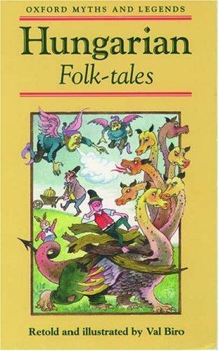 Hungarian Folk-tales (Myths & Legends): Biro, Val