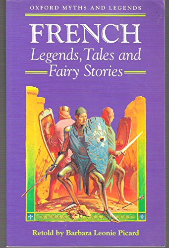 9780192741493: French Legends, Tales and Fairy Stories (Myths & Legends)