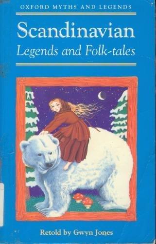 9780192741509: Scandinavian Legends and Folk-tales (Oxford Myths and Legends)
