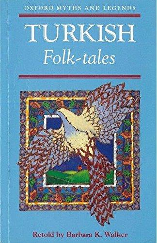 9780192741516: Turkish Folk-tales (Oxford Myths & Legends)