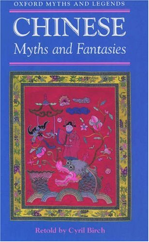 9780192741523: Chinese Myths and Fantasies (Oxford Myths & Legends)