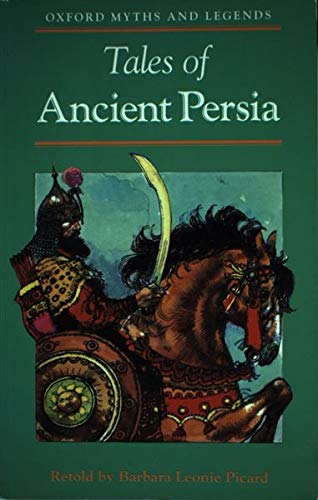 9780192741547: Tales of Ancient Persia (Oxford Myths and Legends)