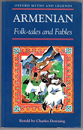 9780192741554: Armenian Folk-tales and Fables (Oxford Myths and Legends)