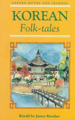 9780192741608: Korean Folk Tales (Oxford Myths and Legends)