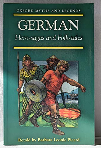 9780192741639: German Hero-sagas and Folk-tales (Oxford Myths and Legends)