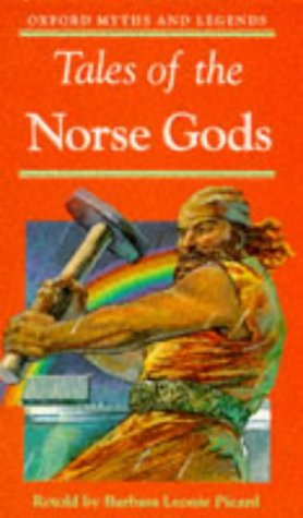 9780192741677: Tales of the Norse Gods (Oxford Myths and Legends)