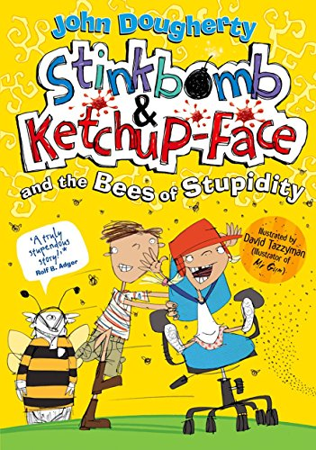 9780192742735: Stinkbomb and Ketchup-Face and the Bees of Stupidity