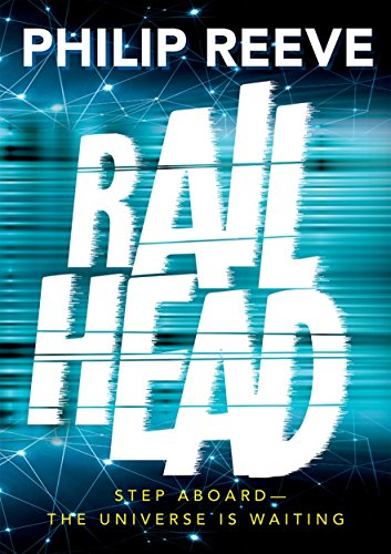 9780192742759: Railhead: shortlisted for the CILIP Carnegie Medal 2017