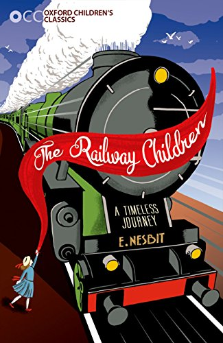 9780192744456: The Railway Children (Oxford Children's Classics)