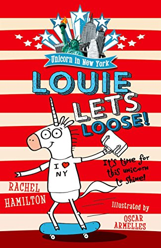9780192744975: Unicorn in New York: Louie Lets Loose!