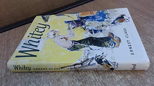 Whitey (Oxford Illustrated Classics): Claes, Ernest