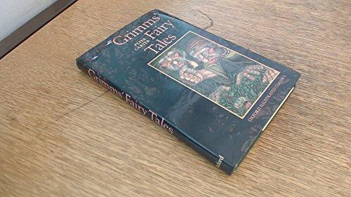 Grimms' Fairy Tales (Oxford Illustrated Classics): Grimm, J. L. & W. C.