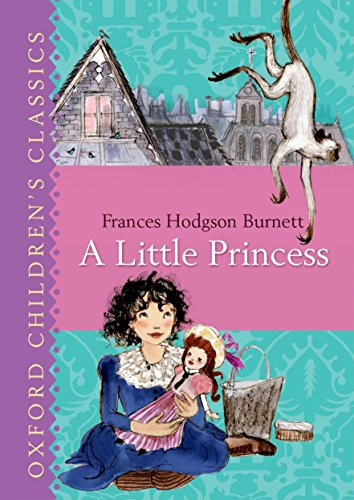 9780192745507: Oxford Children's Classic:A Little Princess (Oxford Childrens Classics)