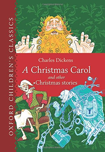 9780192745514: A Christmas Carol and Other Christmas Stories (Oxford Children's Classics)