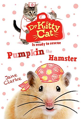 9780192746122: Dr KittyCat is Ready to Rescue: Pumpkin the Hamster