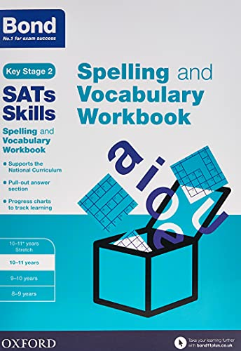 9780192746542: Bond SATs Skills Spelling and Vocabulary Workbook: 10-11 years