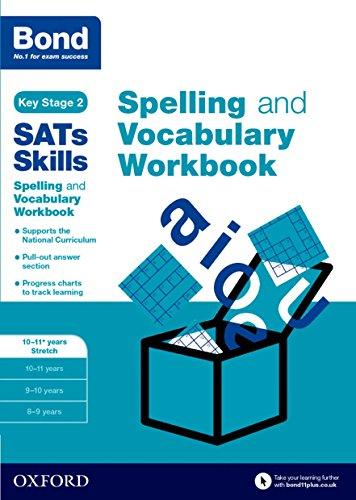 9780192746559: Bond SATs Skills Spelling and Vocabulary Stretch Workbook: 10-11+ years