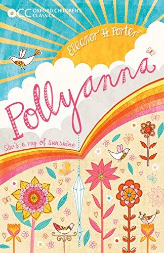9780192746931: Oxford Children's Classics: Pollyanna