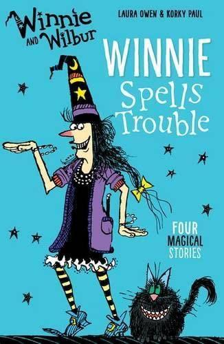 9780192748461: Winnie and Wilbur: Winnie Spells Trouble