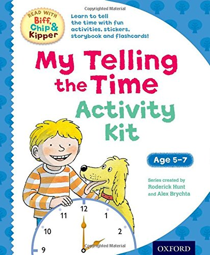 9780192749406: Oxford Reading Tree Read With Biff, Chip & Kipper: My Telling the Time Activity Kit