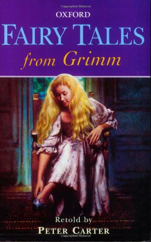 Fairy Tales from Grimm (Oxford Story Collections): Jacob Grimm; Wilhelm