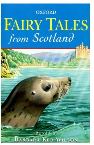 9780192750129: Fairy Tales from Scotland (Oxford Story Collections)