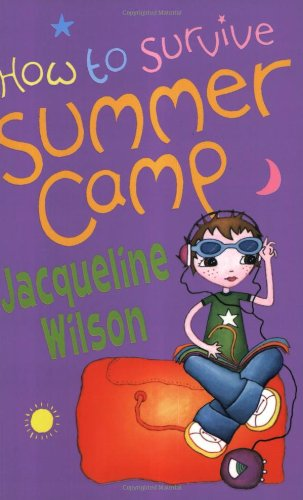 9780192750198: How to Survive Summer Camp (Oxford Junior Fiction)