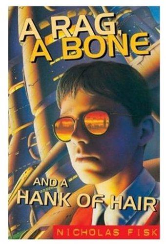 9780192750471: A Rag, a Bone and a Hank of Hair (Oxford children's modern classics)