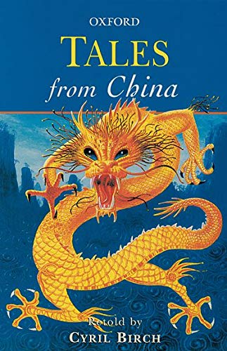 9780192750785: Tales from China (Oxford Myths and Legends)