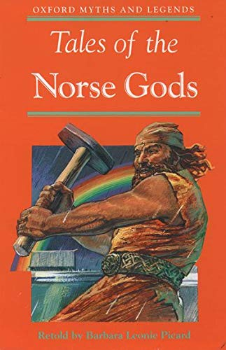 9780192751164: Tales of the Norse Gods (Oxford Myths and Legends)