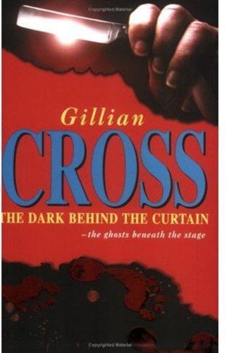 The Dark Behind the Curtain: Cross, Gillian