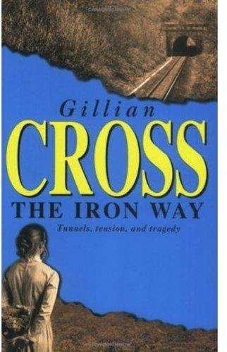 The Iron Way: Cross, Gillian