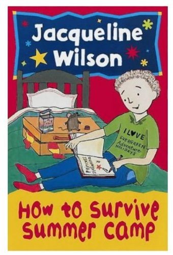 9780192752307: How to Survive Summer Camp (Oxford Junior Fiction)