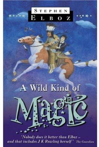 9780192752659: A Wild Kind of Magic