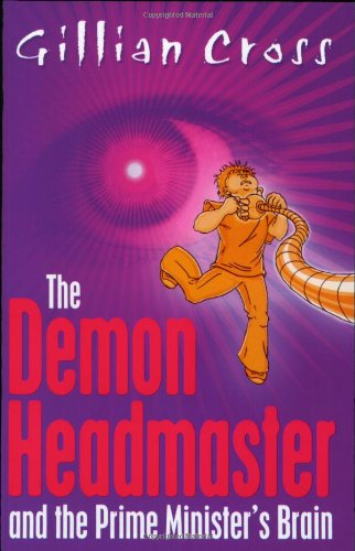 9780192753724: The Demon Headmaster and The Prime Minister's Brain