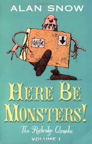 9780192753847: Here Be Monsters!: An Adventure Involving Magic, Trolls, and Other Creatures (Ratbridge Chronicles)