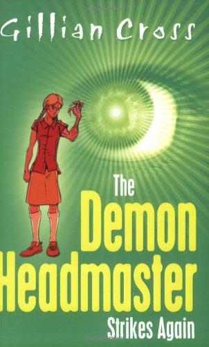 The Demon Headmaster Strikes Again: Cross, Gillian