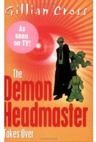 The Demon Headmaster Takes Over: Cross, Gillian