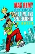 9780192754189: The Time & Space Machine: Max Remy: Spyforce Book 1: Bk. 1