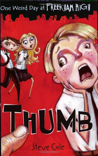 9780192754240: Thumb (One Weird Day at Freekham High)